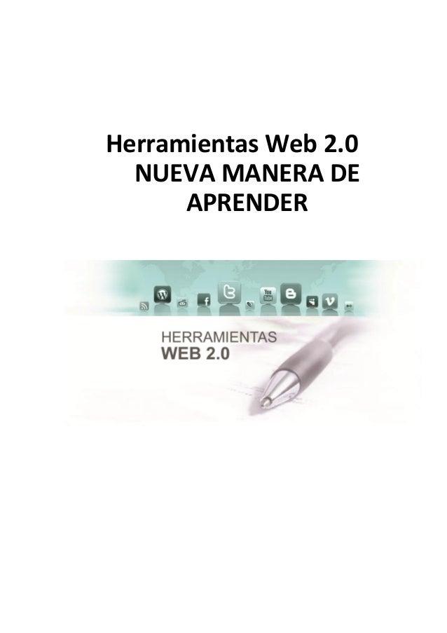 Herramientas Web 2.0 NUEVA MANERA DE APRENDER