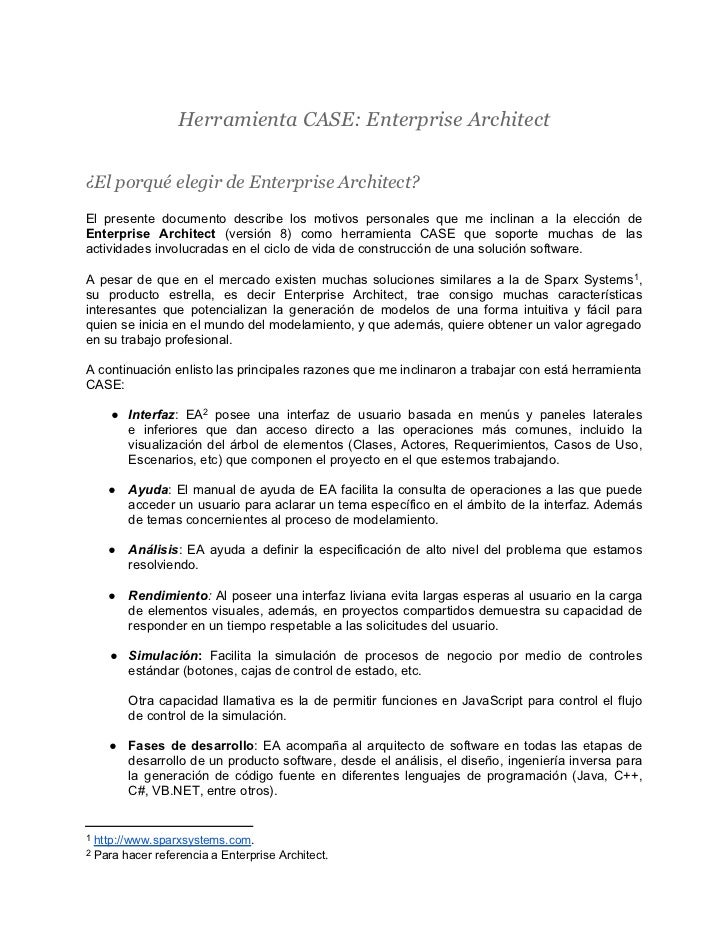 Herramienta CASE: Enterprise Architect¿El porqué elegir de Enterprise Architect?El presente documento describe los motivos...