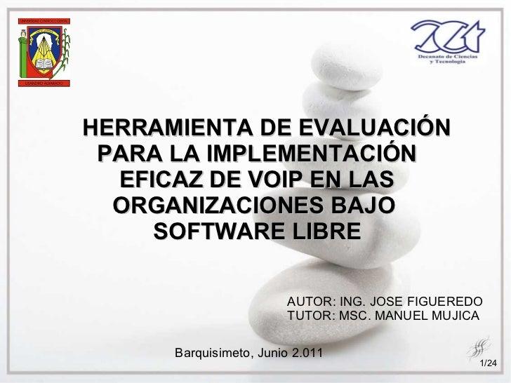 Herramienta de evaluación para la implementación eficaz de voip en las organizaciones bajo software libre