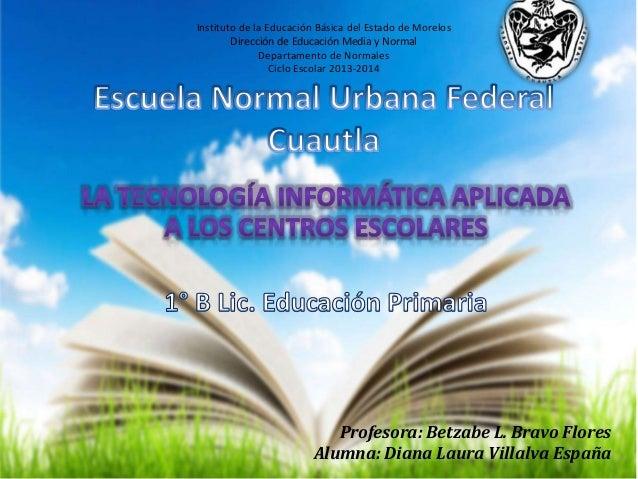Instituto de la Educación Básica del Estado de Morelos Dirección de Educación Media y Normal Departamento de Normales Cicl...