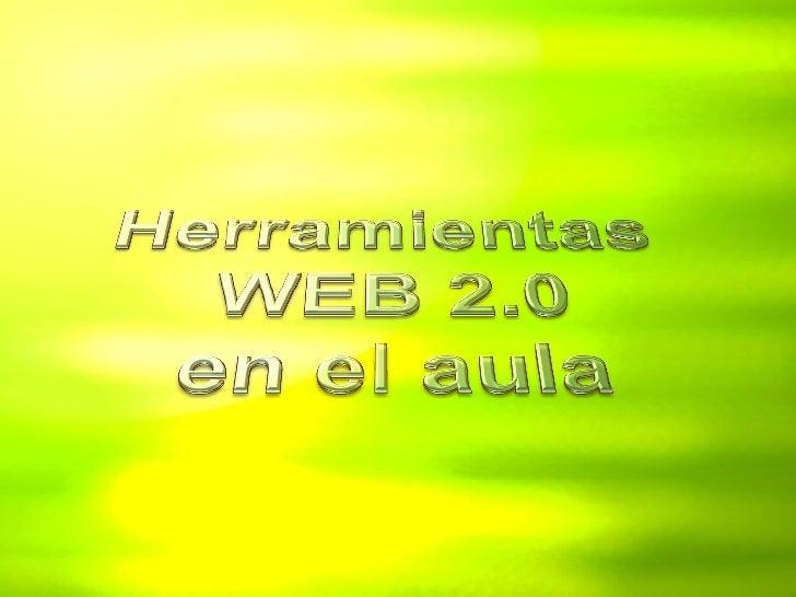 Herramientas Web 2.0 en el aula