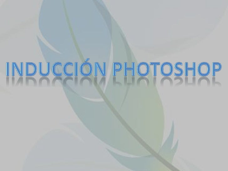 Inducción photoshop<br />