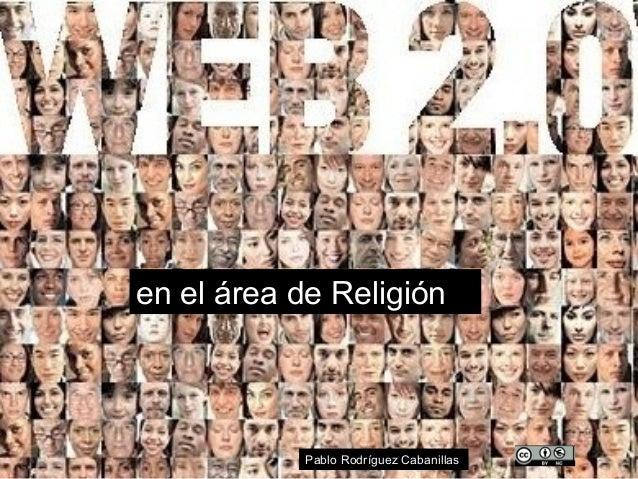 en el área de Religión Pablo Rodríguez Cabanillas