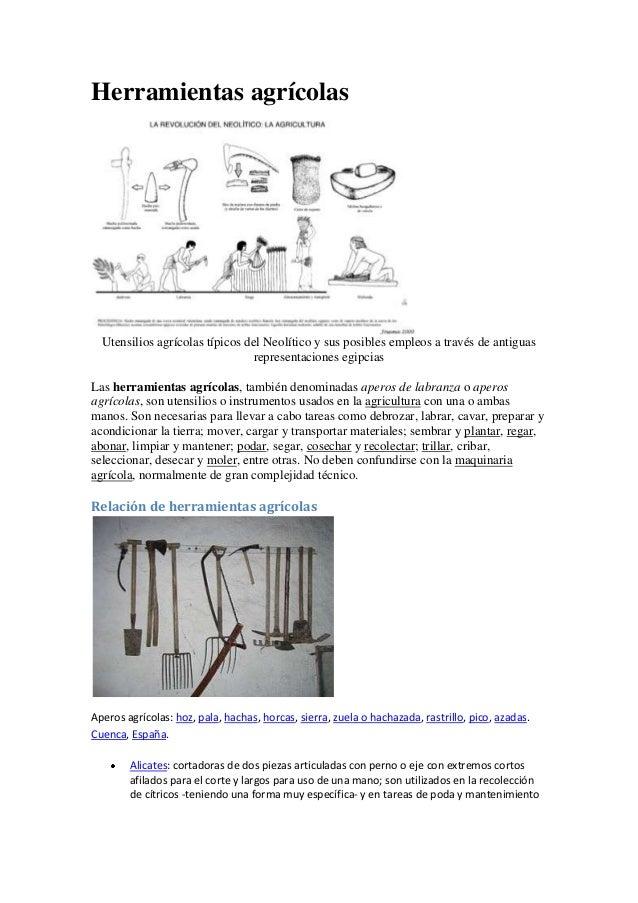 Herramientas agrícolas Utensilios agrícolas típicos del Neolítico y sus posibles empleos a través de antiguas representaci...