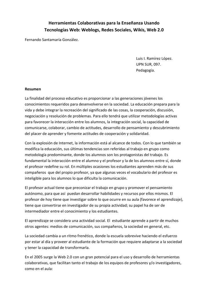 Herramientas Colaborativas para la Enseñanza Usando            Tecnologías Web: Weblogs, Redes Sociales, Wikis, Web 2.0 Fe...