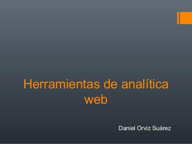 Herramientas de analíticawebDaniel Orviz Suárez