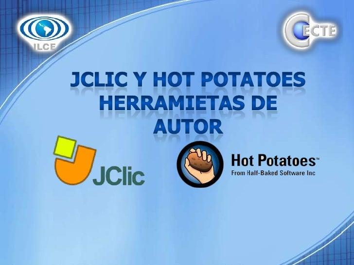 JCLIC Y HOT POTATOES HERRAMIETAS DE AUTOR<br />