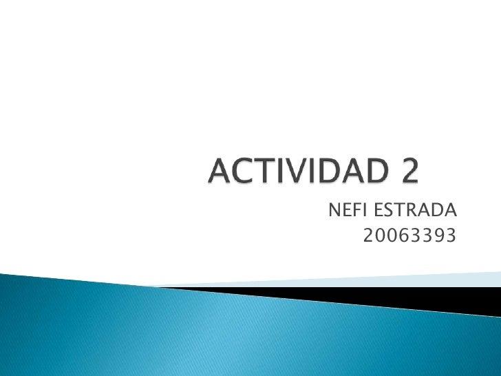 NEFI ESTRADA   20063393
