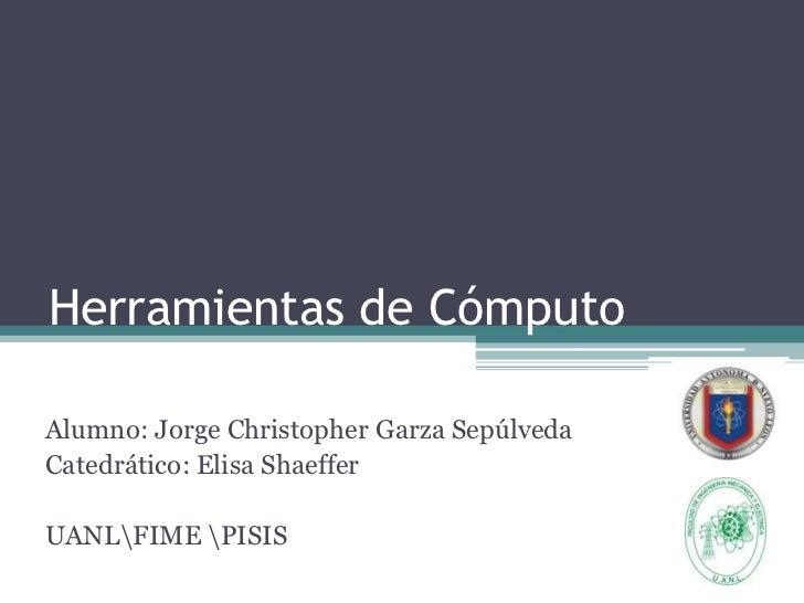 Herramientas de Computo