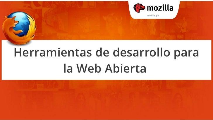 Herramientas de desarrollo en Firefox para la web abierta
