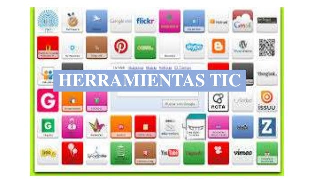 HERRAMIENTAS TIC