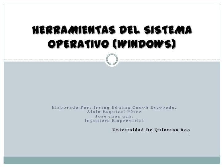 Herramientas del sistema operativo (windows)