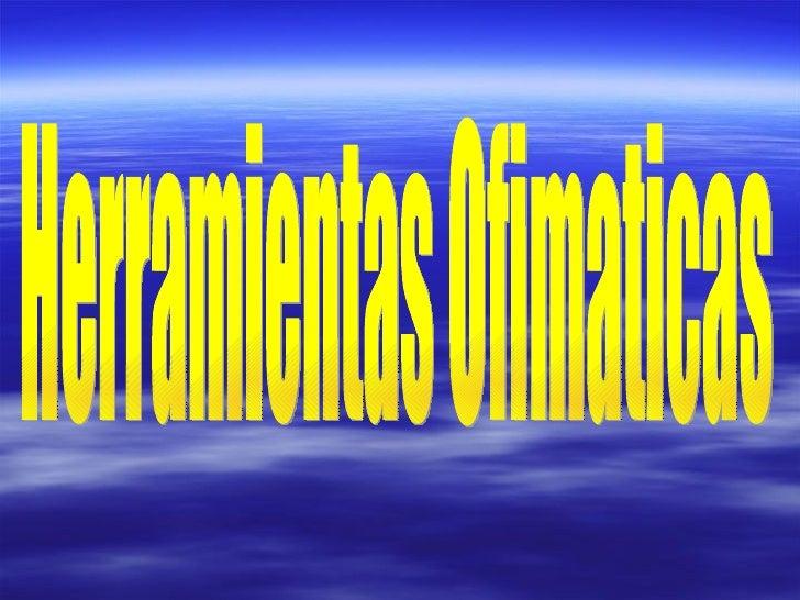 Herramientas ofimaticas