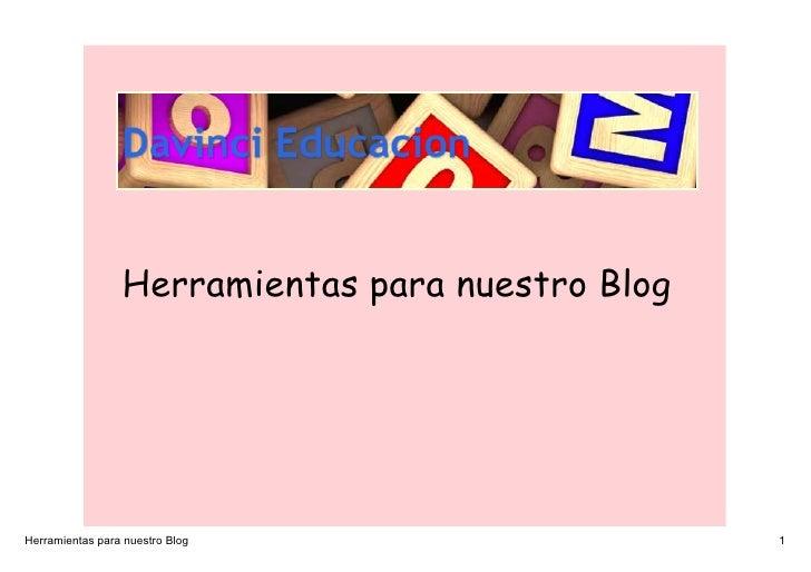 Herramientas para nuestro Blog     HerramientasparanuestroBlog                    1