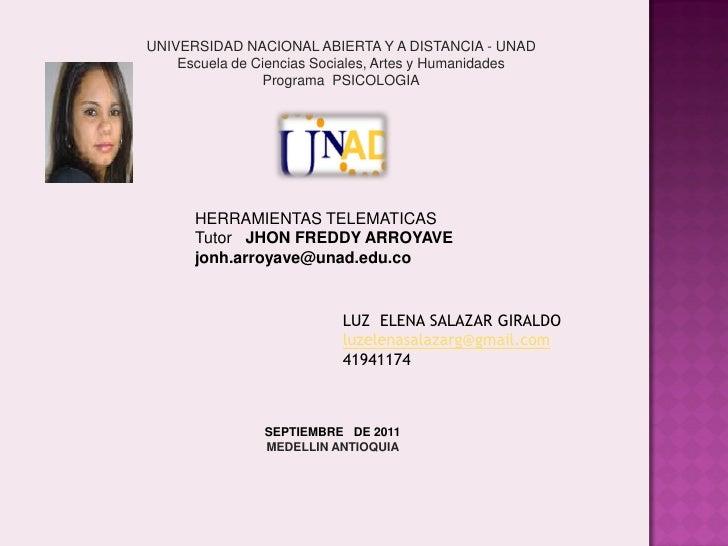 UNIVERSIDAD NACIONAL ABIERTA Y A DISTANCIA - UNAD    Escuela de Ciencias Sociales, Artes y Humanidades                Prog...
