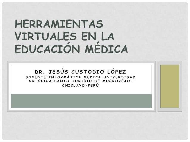 Herramientas virtuales educación médica