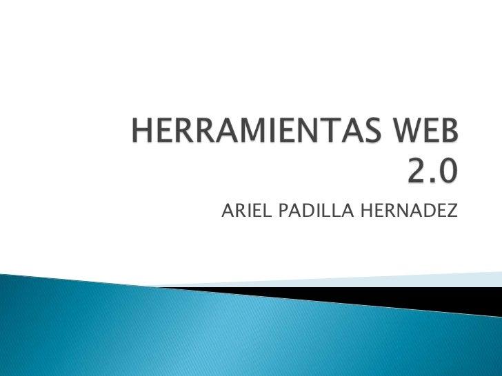 ARIEL PADILLA HERNADEZ