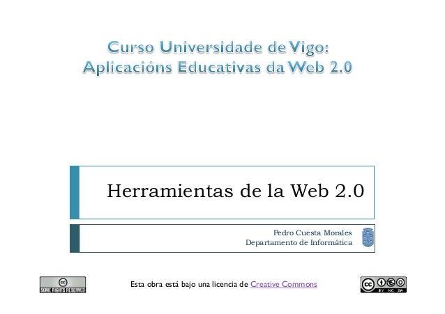 Herramientas de la Web 2.0                                        Pedro Cuesta Morales                                 Dep...