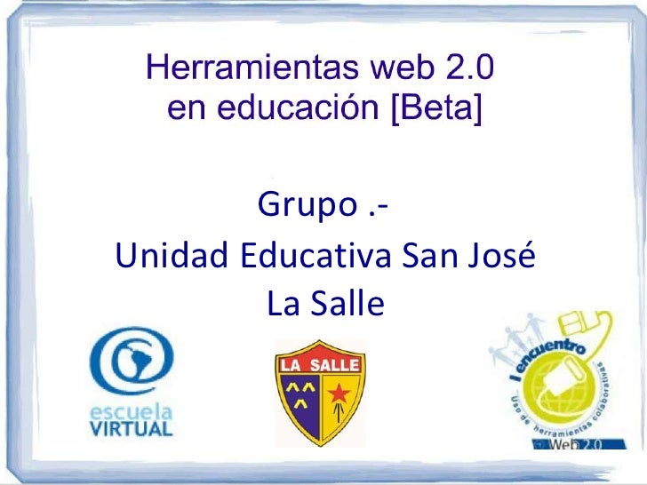 Grupo .-Unidad Educativa San José        La Salle