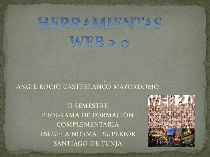 ANGIE ROCIO CASTEBLANCO MAYORDOMO            II SEMESTRE     PROGRAMA DE FORMACIÓN         COMPLEMENTARIA     ESCUELA NORM...