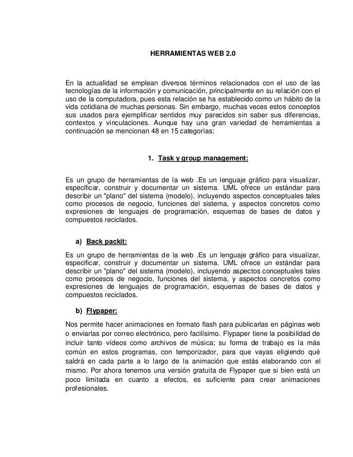 HERRAMIENTAS WEB 2.0En la actualidad se emplean diversos términos relacionados con el uso de lastecnologías de la informac...