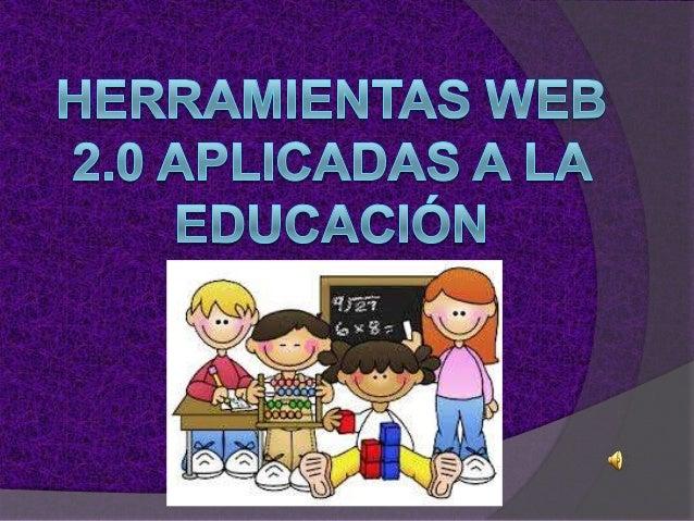 HERRAMIENTAS WEB 2.0 Son herramientas gratuitas, quepodemos encontrar en la WEB y quepermiten un trabajo interactivo, que...