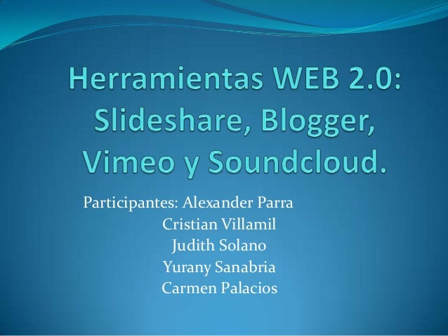 Participantes: Alexander Parra Cristian Villamil Judith Solano Yurany Sanabria Carmen Palacios