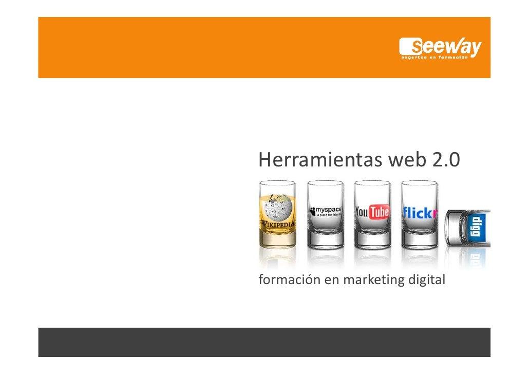 Herramientasweb2.0     formaciónenmarketingdigital