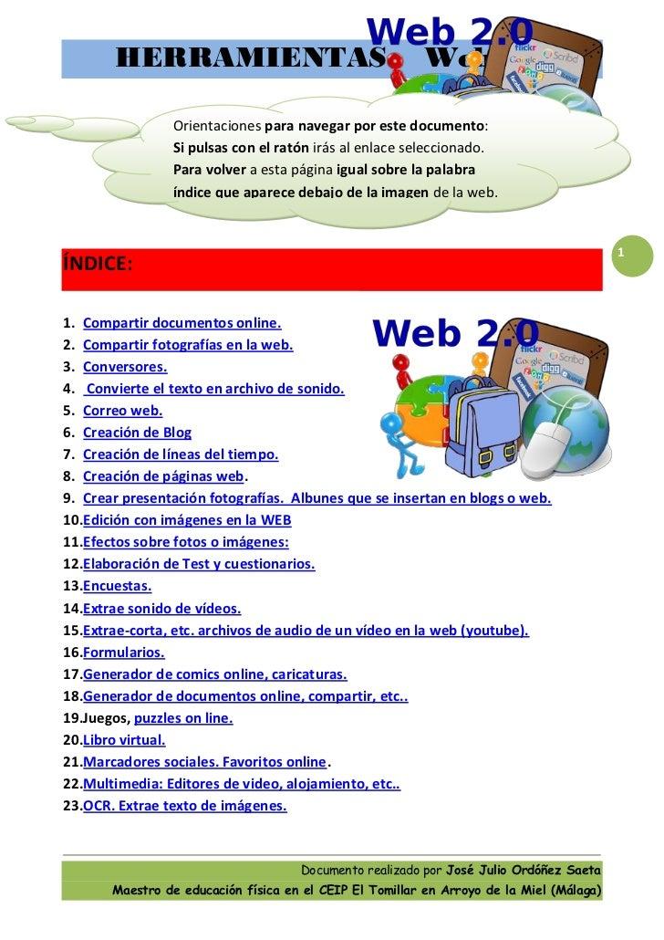 HERRAMIENTAS                                       Web 2.0                Orientaciones para navegar por este documento:  ...