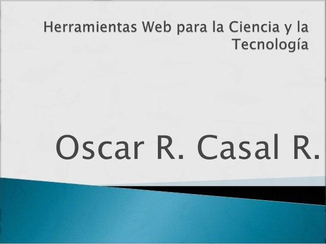 Oscar R. Casal R.