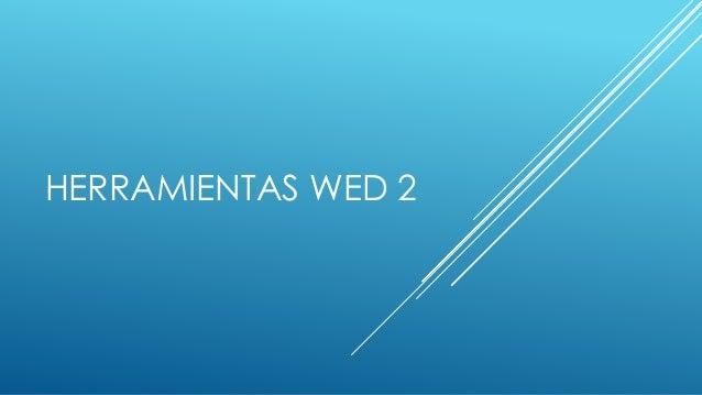 HERRAMIENTAS WED 2