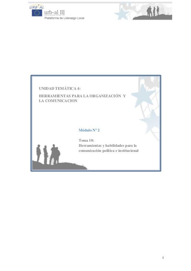 1 UNIDAD TEMÁTICA 4: HERRAMIENTAS PARA LA ORGANIZACIÓN Y LA COMUNICACION Módulo Nº 2 Tema 10: Herramientas y habilidades p...