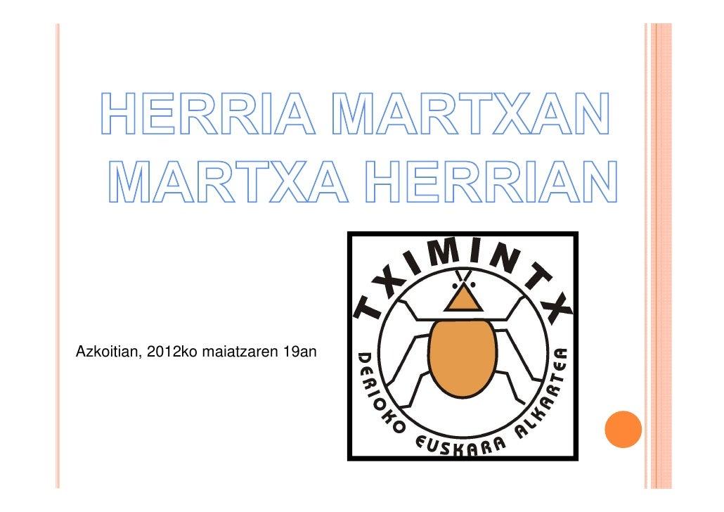Herria martxan, martxa herrian