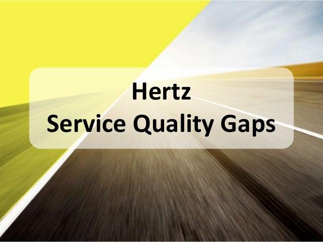 hertz service quality model oral presentation 23 08 13. Black Bedroom Furniture Sets. Home Design Ideas