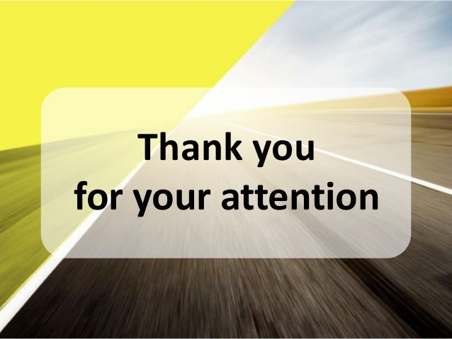Thank You For Your Attention Powerpoint Slide Thank you for your ...