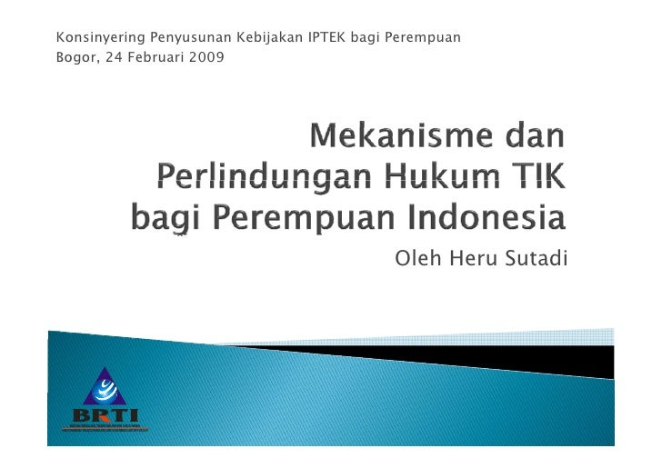 Konsinyering Penyusunan Kebijakan IPTEK bagi PerempuanBogor, 24 Februari 2009                                             ...