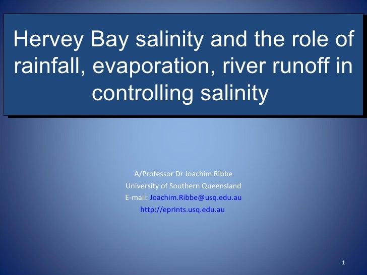 Rainfall, evaporation & river runoff impacts on Hervey Bay salinity