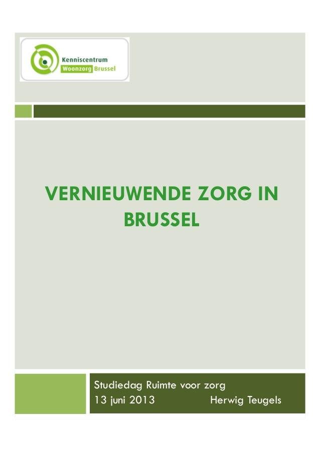 Herwig Teugels 'Vernieuwende zorg in Brussel'