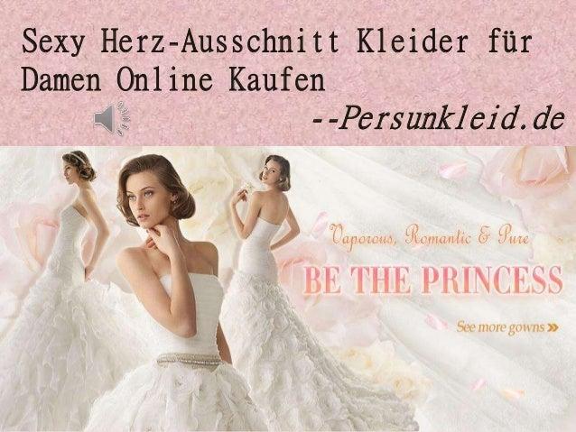 Sexy Herz-Ausschnitt Kleider für Damen Online Kaufen --Persunkleid.de