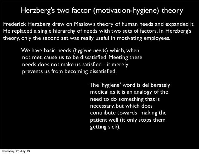 compare and contrast of motivational theories essay In herzberg's theory it is through a 2 way paradigm in which two specific needs must be met and they are hygiene (basic physical and psychological needs) and motivation.