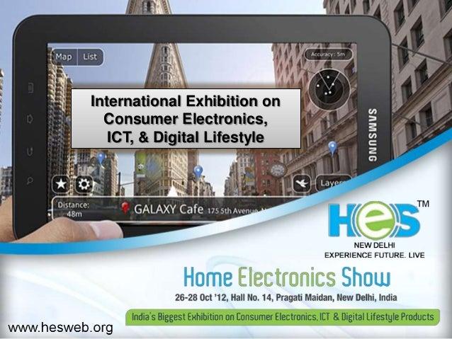 HES - NEW DELHI : HOME ELECTRONICS SHOW, October 26-28