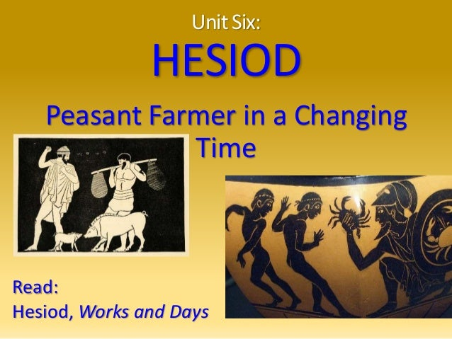 hesiod works and days essay Hesiodessay university of read hesiod's works and days and make notes on the hand in essay on varieties of religious expression in hesiod this essay.