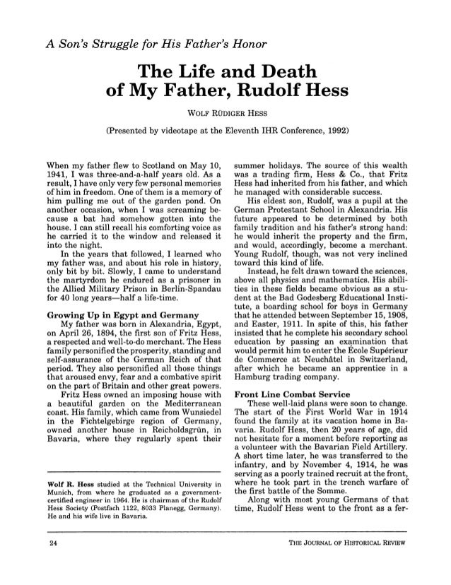 Hess, wolf r.   the life and death of my father, rudolf hess - journal of historical review volume 13 no 1