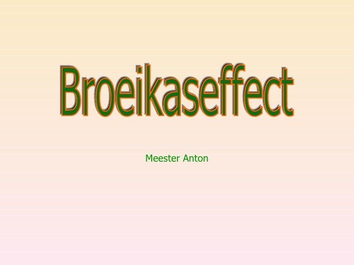 Het Broeikas Effect