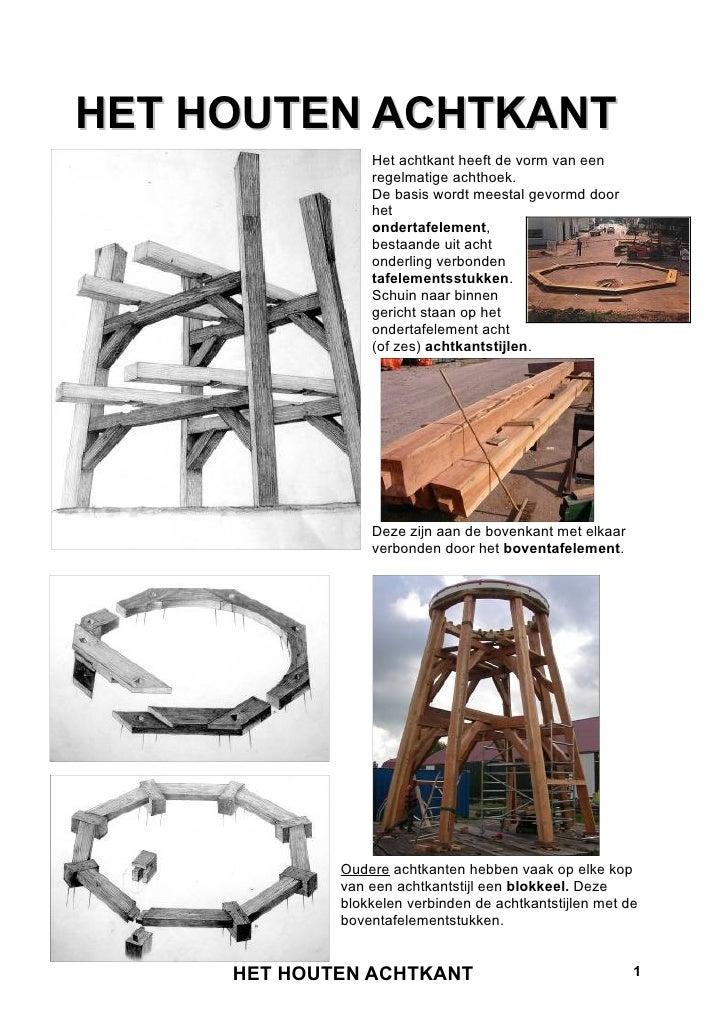 Het houten achtkant