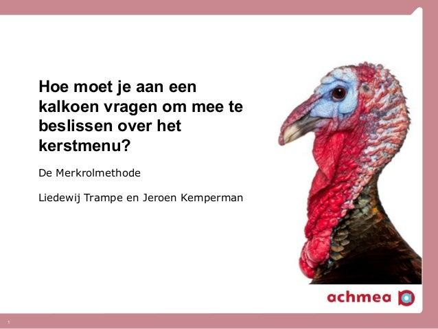 Het Identiteitscongres - 26-03-2013 - Hoe moet je aan een kalkoen vragen om mee te beslissen over het kerstmenu? - Liedewij Trampe en Jeroen Kemperman