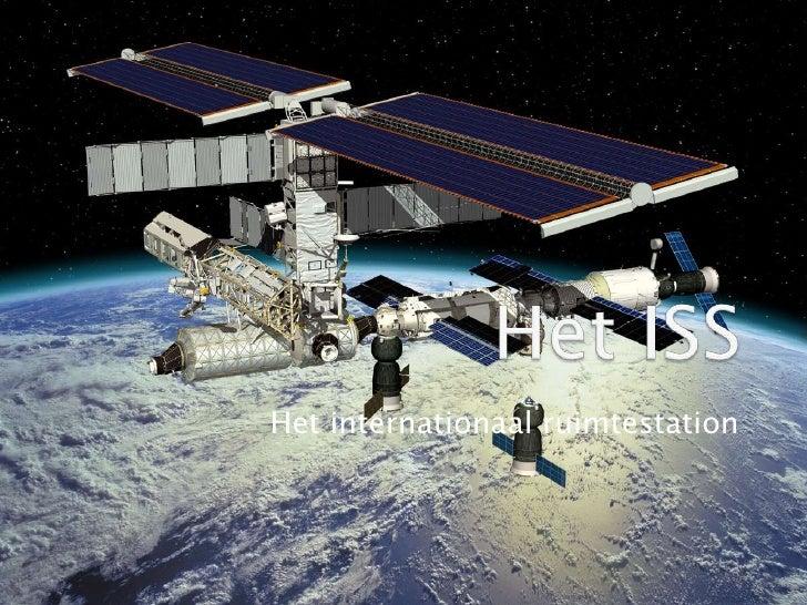 Het ISS<br />Het internationaal ruimtestation<br />