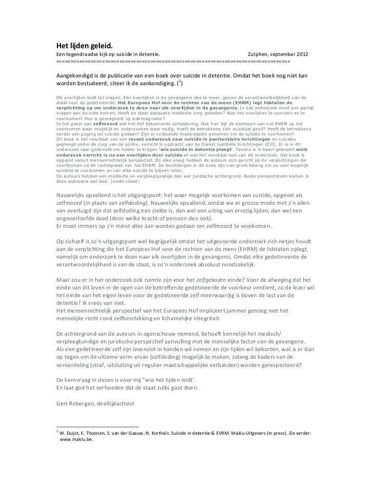 Het lijden geleid.Een tegendraadse kijk op suïcide in detentie.                      Zutphen, september 2012==============...