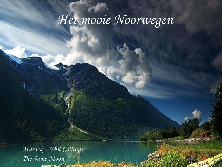 Het mooie Noorwegen Muziek – Phil Collings The Same Moon