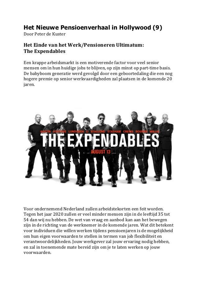 Het Nieuwe Pensioenverhaal in Hollywood (9)Door Peter de Kuster  Het Einde van het Werk/Pensioneren Ul...